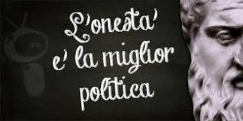 L' ONESTA' E' LA MIGLIOR POLITICA